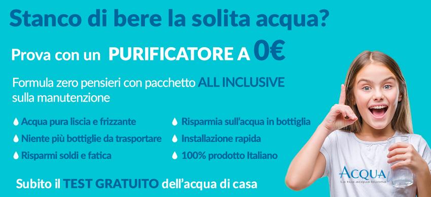 purificatore acqua, può essere tuo a zero euro