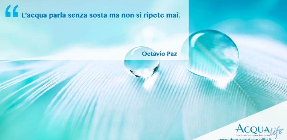 poesia-frasi-acqua-Octavio-Paz