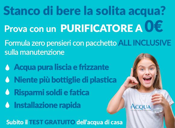 purificatore d'acqua in offerta a zero euro