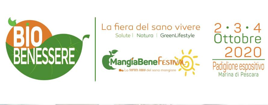 Fiera Bio Benessere Dal 2 3 4 Ottobre 2020 Presso Marina Di Pescara